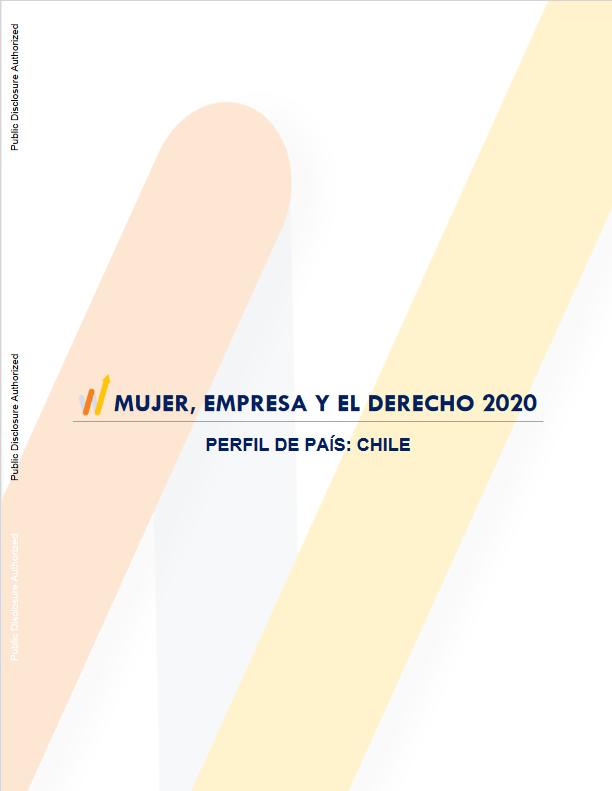 Mujer, Empresa y el Derecho : Perfil de Chile